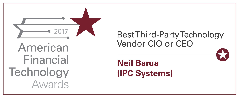 AFTAs 2017: Best Third-Party Technology Vendor CIO or CEO—Neil Barua, IPC Systems