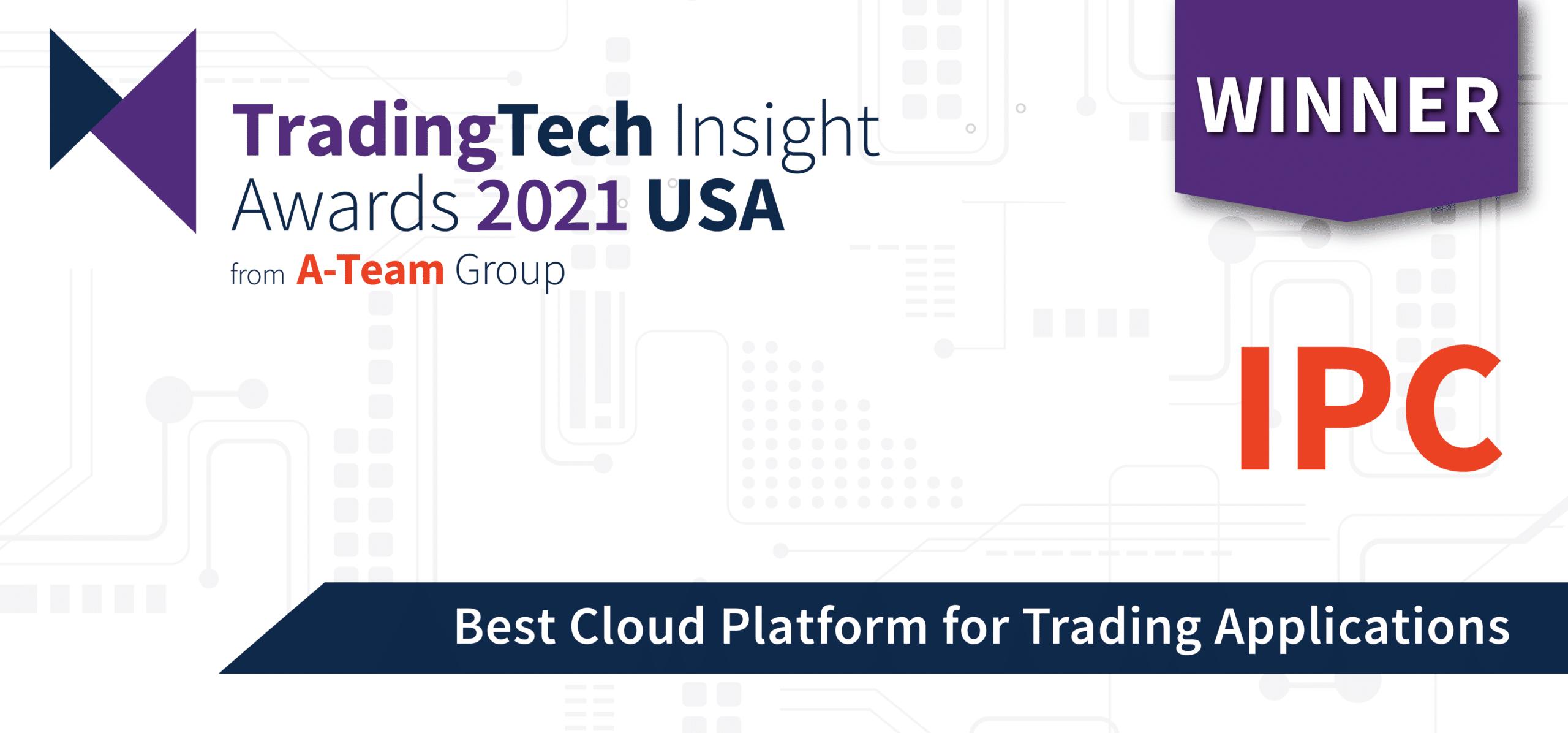 """Best Cloud Platform for Trading Applications"" – TradingTech Insight Awards USA 2021"